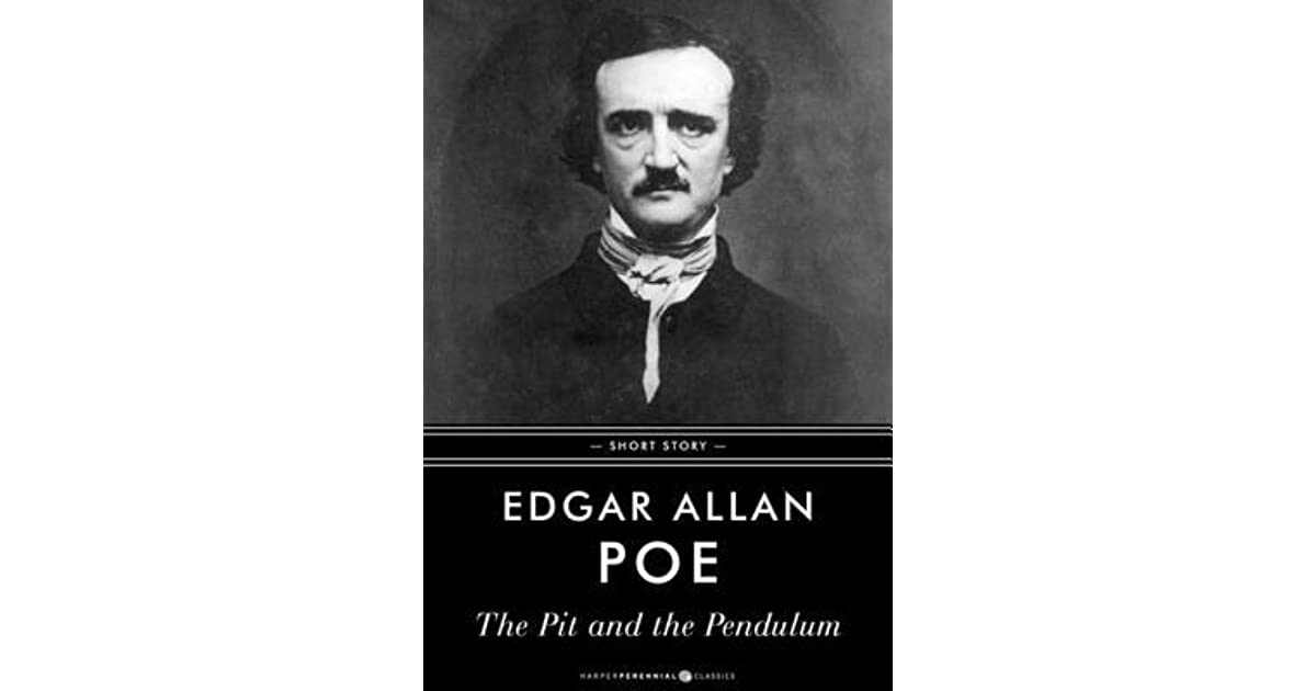 pit and the pendulum edgar allen Get an answer for 'what is the resolution in the pit and the pendulum, by edgar allan poe' and find homework help for other the pit and the pendulum questions at.