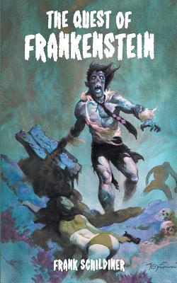 The Quest of Frankenstein