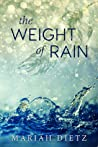 The Weight of Rain (The Weight of Rain, #1)