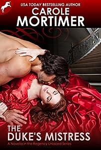 The Duke's Mistress (Regency Unlaced, #1)