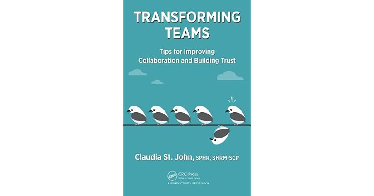 Tips for Improving Collaboration and Building Trust, 1st Edition
