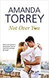 Not Over You (Healing Springs #1)