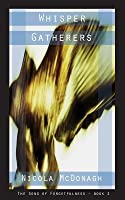 Whisper Gatherers