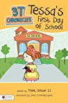3t Chronicles: Tessa's First Day of School