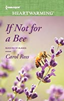 If Not for a Bee