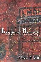Lakewood Memorial: Book One of the Memorial Trilogy