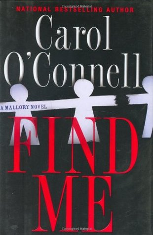 Find Me (Kathleen Mallory #9 - Carol O'Connell