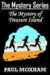 The Mystery of Treasure Island (The Mystery Series #6)