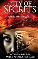 City of Secrets (Part Two of the Saskia Trilogy)