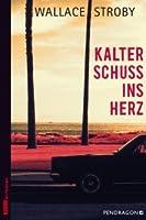 Kalter Schuss ins Herz (Crissa Stone, #1)