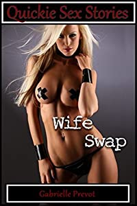 Quickie Sex Stories: Wife Swap