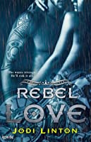 Rebel Love (Texas Blue,  #1)