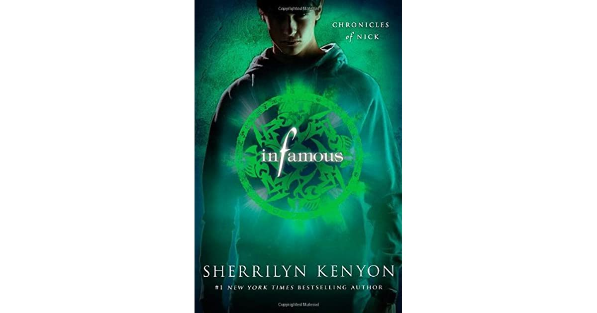 Infamous Chronicles Of Nick 3 By Sherrilyn Kenyon