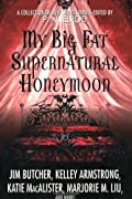 My Big Fat Supernatural Honeymoon