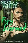 Fury Scorned (New England Furies, #2)