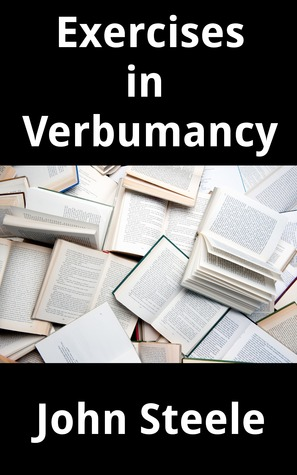 Exercises in Verbumancy