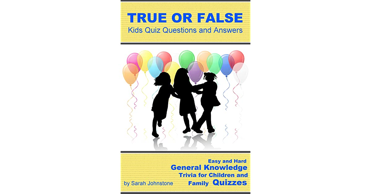 True or False Pub Quiz Questions and Answers: Easy & Hard