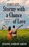 Stormy With a Chance of Love (Forecast #1)