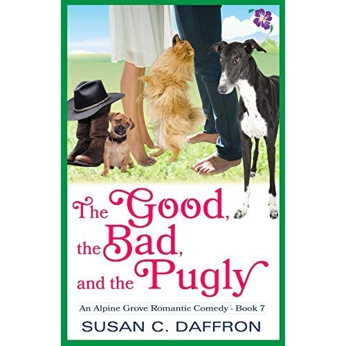 The Good, the Bad, and the Pugly by Susan C  Daffron