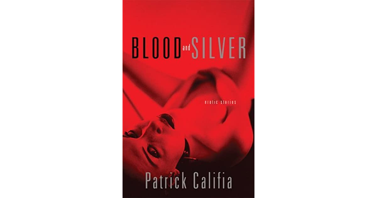 Blood And Silver Erotic Stories By Patrick Califia-Rice-2088