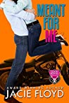 Meant for Me (Good Riders Romance, #3)