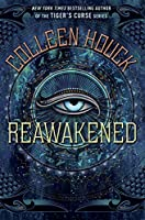 Reawakened (The Reawakened #1)