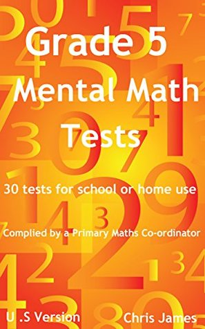 Grade 5 Mental Math Tests: 30 tests, with answers, for home ...