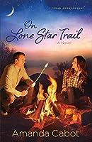 On Lone Star Trail (Texas Crossroads #3)