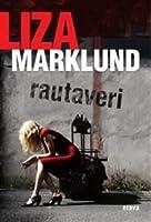 Rautaveri (Annika Bengtzon, #11)
