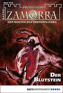 Professor Zamorra - Folge 1078: Der Blutstein