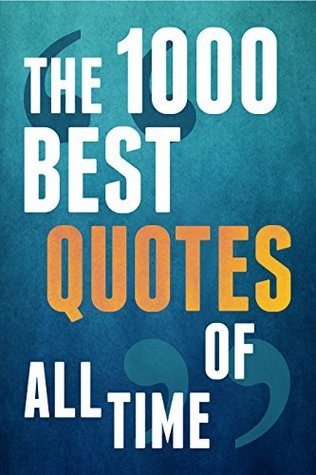 The 1000 Best Quotes Of All Time By Paul Brown