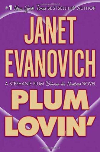 Janet Evanovich - Stephanie Plum 12.5 - Plum Lovin'