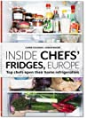 Inside Chefs' Fridges, Europe: Top Chefs Open Their Home Refrigerators