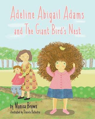 Adeline Abigail Adams and the Giant Bird's Nest