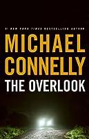 The Overlook (Harry Bosch, #13; Harry Bosch Universe, #17)