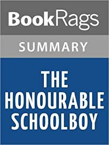 The Honourable Schoolboy by John le Carre Summary  Study Guide