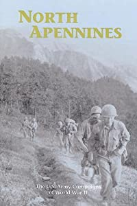 North Apennines: The U.S. Army Campaigns of World War II