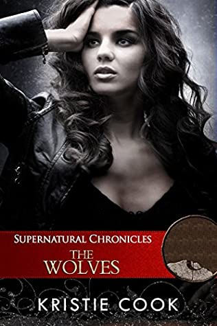 Supernatural Chronicles by Kristie Cook