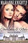 Charlotte & Nate (Royals of Valleria, #4)