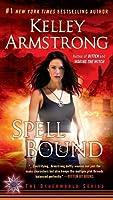 Spell Bound (Otherworld, #12)