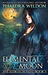 Elemental Moon (The Eldritch Files #3)