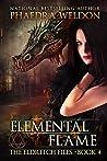 Elemental Flame (The Eldritch Files #4)