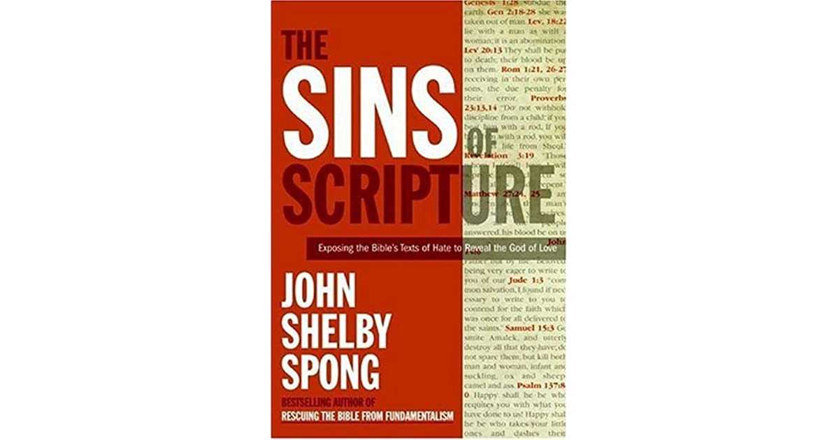 The Sins of Scripture: Exposing the Bible's Texts of Hate to Reveal
