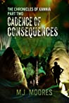 Cadence of Consequences (The Chronicles of Xannia, #2)