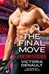 Book cover for The Final Move (Hometown Players, #3)