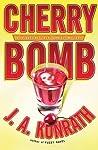 Cherry Bomb by J.A. Konrath