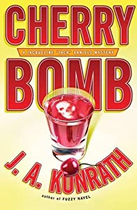 Cherry Bomb (Jack Daniels Mystery, #6)