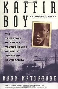 Kaffir Boy: An Autobiography