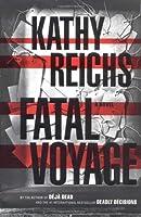 Fatal Voyage (Temperance Brennan, #4)