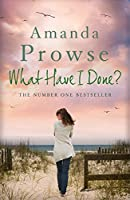 What Have I Done? (No Greater Love, #2)